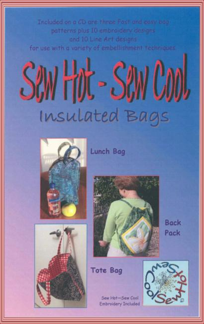 Sew Hot - Sew Cool Insulated Bags